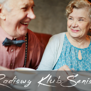 Radiowy Klub Seniora (odc.3)