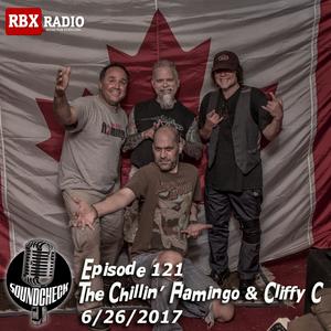 Soundcheck Eps 121 The Chillin Flamingo & Cliffy C / James Clark Interview  6/26/2017