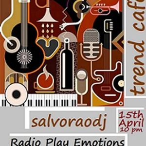 "salvoraodj present ""trend cafè"" - Radio Show 15th April 2016"