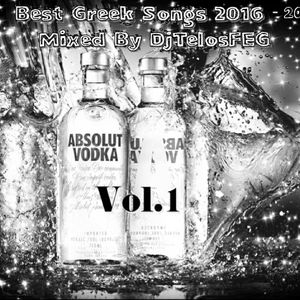 Best Greek Songs 2016 - 2017 Vol 1 Mixed By DjTelosFEG by DjTelosFEG