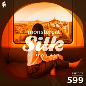 Monstercat Silk Showcase 599 (Hosted by Tom Fall)