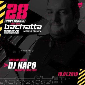 Dj Napo @ Bachatta Techno Factory (28 Aniversario, Groove, 19-01-19)