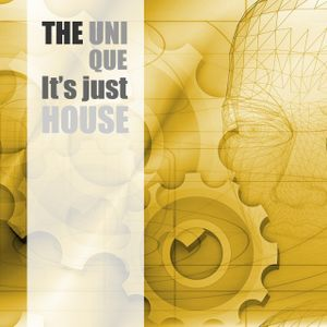 The Unique - It's just HOUSE - Radiopodcast 03-2017