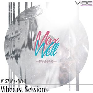 Max Well @ Vibecast Sessions #157 - VibeFM Romania