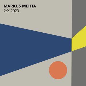 Markus Mehta - 2/X 2020