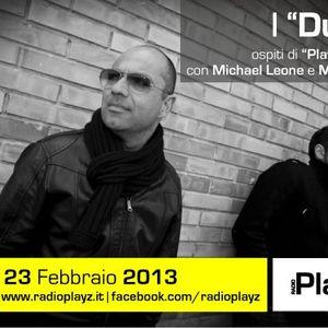 Play Saturday - 23/02/13 (Ospiti: Due-O e C. Scarapucci)