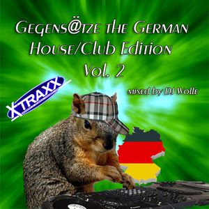 X-Traxx - Gegens@tze the German House/Club Edition Vol.2