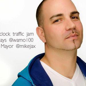 5 O'CLOCK TRAFFIC JAM W THE MAYOR @MIKEJAX @WAMO100