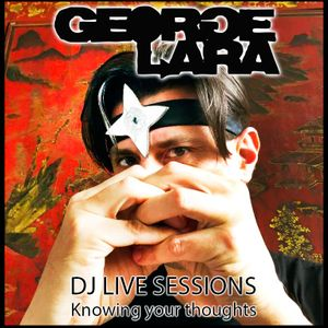 DJ LIVE SESSIONS: Knowing your thoughts