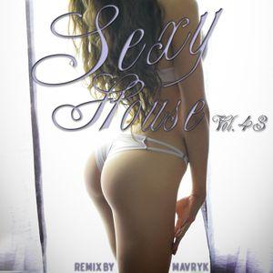 Sexy House Vol.43 - Remix by Mavryk