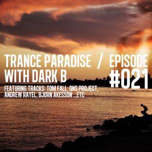 Trance Paradise Episode #021 (07-01-12)