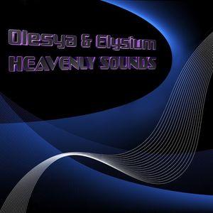 Olesya & Elysium – Heavenly Sounds 003 (20.07.2013)