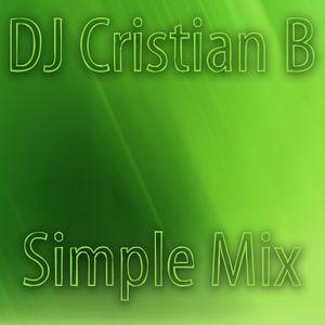 DJ Cristian B - Simple Mix