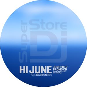 DjSuperStore - Hey June - 06.12 Podcast