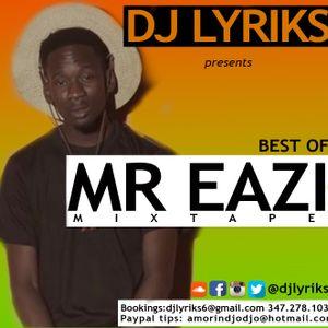 DJ Lyriks Presents Best of Mr. Eazi