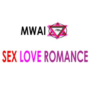 Mwai - Sex Love Romance