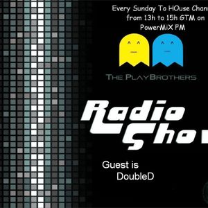 The PlayBrothers Radio Show 33 .:Guest DoubleD:.