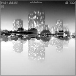 Audio Renaissance - World of Renaissance #021 CHICAGO