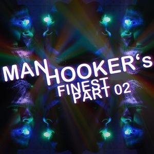 Manhookers Finest Mix (PART 02)
