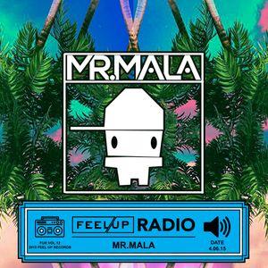 Feel Up Radio Vol.12 - Mr.Mala