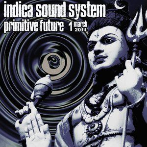 Indica Sound System - Primitive Future 1