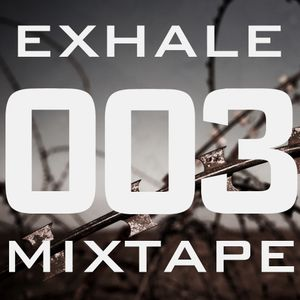 Exhale 003 - mixed by Snapo