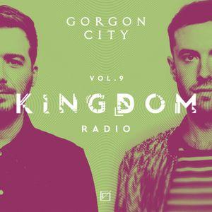 Gorgon City KINGDOM RADIO 009
