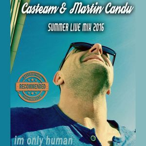 Casteam feat. Martin Candu 2016 - Im only human energy live techno exclusive mix