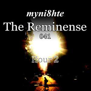 myni8hte - The Reminense 041 - Hour 2
