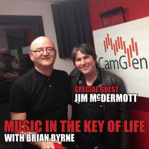 """Music in the Key of Life w/Brian Byrne 31 Mar 2017, feat. Jim McDermott & Steve """"Smiley"""" Barnard"""