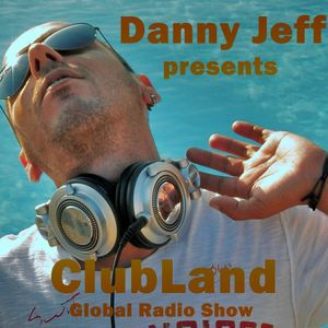 Danny Jeff presents 'ClubLand' episode 119