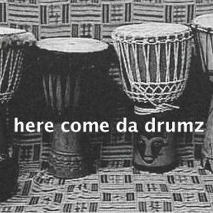 Here come da drumz