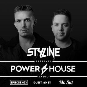 Power House Radio #33 (Mr. Sid Guestmix)