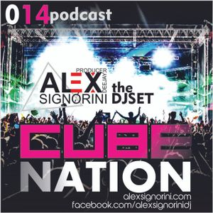 "Alex Signorini Dj | Cube Nation ""the Dj Set"" 