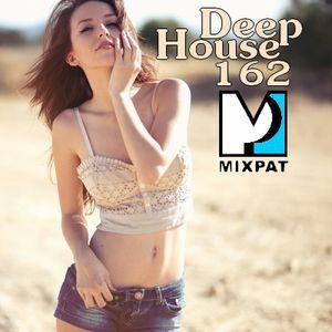 Deep House 162