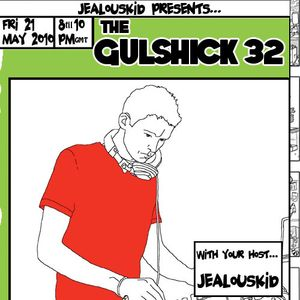 The Gulshick 32 with your host jealouskid