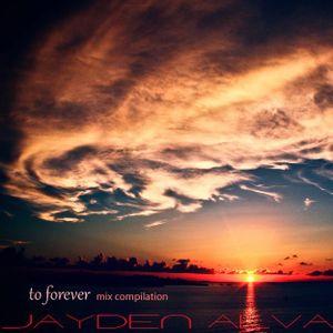 JAYDEN ALVA - TO FOREVER