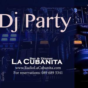 DJ Party @ La Cubanita Bar & Dinner, Sofia 11.06.2016