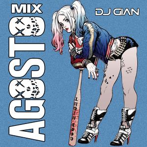 DJ GIAN Mix Agosto 2016