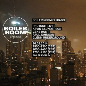 Gene Hunt - Boiler Room Chicago (February 26th, 2014)