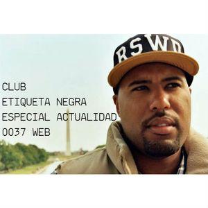 Programa 0037 Web Club Etiqueta Negra Especial Actualidad