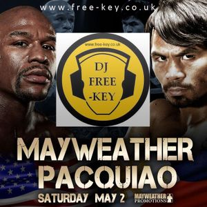 DJ Free-key presents Mayweather Pacquiao Special