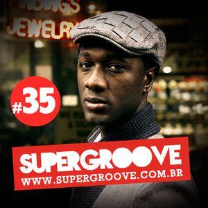 Programa #35 - Rádio Supergroove