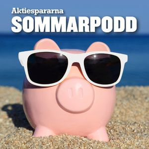 Aktiespararnas Sommarpodd Ep5 – Ung och dum