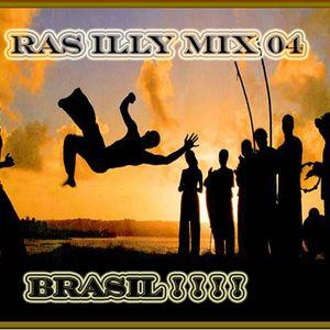 RAS ILLY MIX 04 - BRASIL!!!