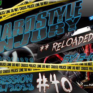 E Razer – Hardstyle Injury * Reloaded * Live #40 | 10/01/13