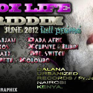 Foxlife Riddim Mix (Juin 2012) - Selecta Fazah K.