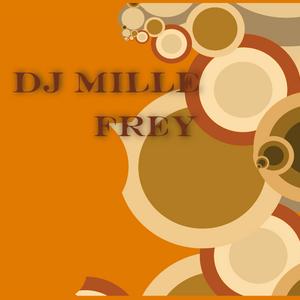 DJ Mille - Frey