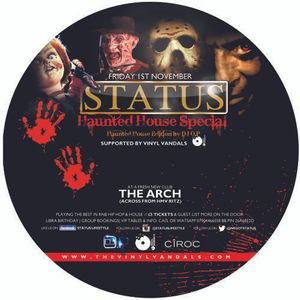 """STATUS Halloween Special  Haunted """"House"""" Mix Friday 1st November at The Arch (Next to Gorilla)"""