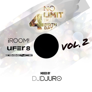 NO LIMIT 4th BIRTHDAY MIXTAPE Vol.2 (mixed by DJ DJURO)